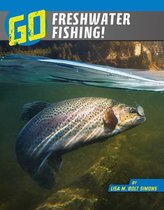 Go Freshwater Fishing!