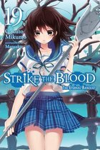 Strike the Blood, Vol. 19 (light novel)