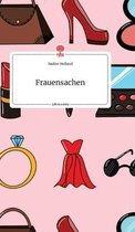 Frauensachen. Life is a Story - story.one