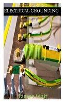 Understanding Electrical Grounding