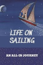 Life On Sailing: An All-In Journey