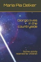 Giorgio lives in the countryside