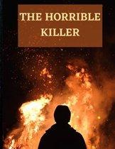 The Horrible Killer