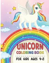 Unicorn Coloring Book For Kids' Ages 4-8.