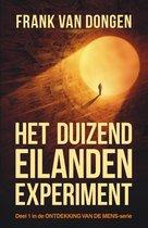 Ontdekking van de mens 1 -   Het duizend eilanden experiment
