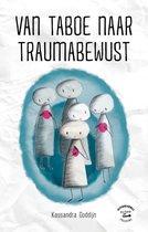 Van taboe naar traumabewust