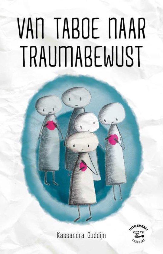 Boek cover Van taboe naar traumabewust van Kassandra Goddijn (Paperback)