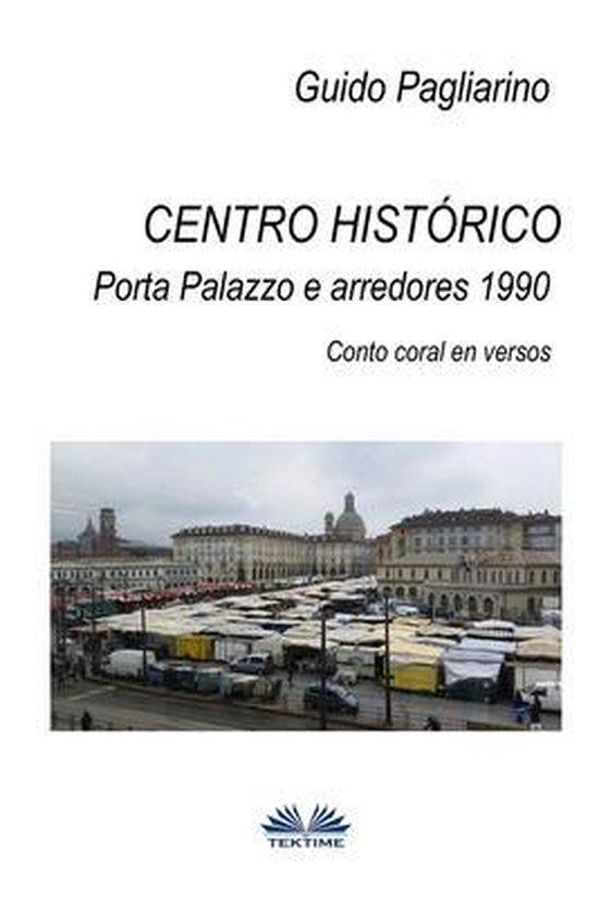 Centro historico - Porta Palazzo e arredores 1990