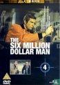 The Six Million Dollar Man - Vol. 4