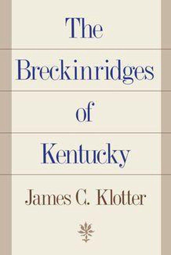 Boek cover The Breckinridges of Kentucky van James C. Klotter (Onbekend)