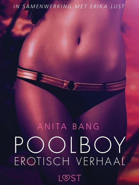 Poolboy – erotisch verhaal - Anita Bang |