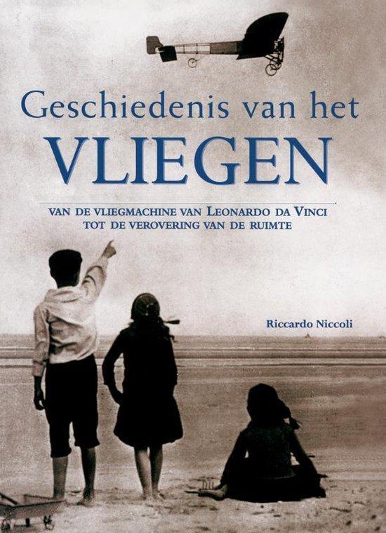 Geschiedenis Van Het Vliegen - Riccardo Niccoli  