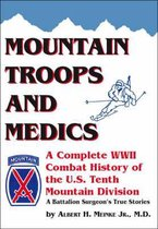 Mountain Troops and Medics