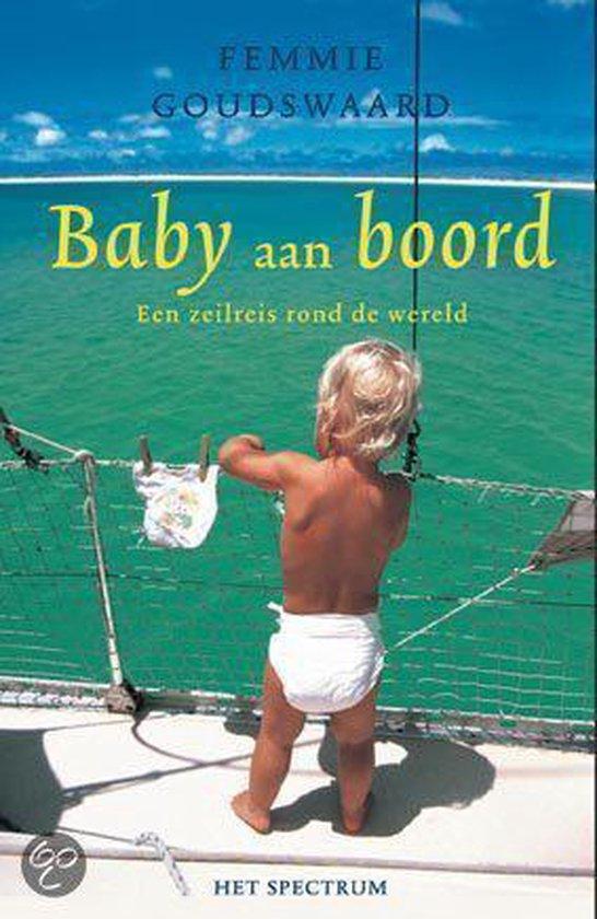 Baby Aan Boord - Femmie Goudswaard |
