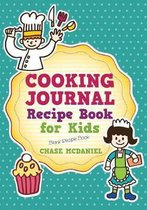 Cooking Journal: Recipe Book for Kids