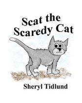 Scat the Scaredy Cat