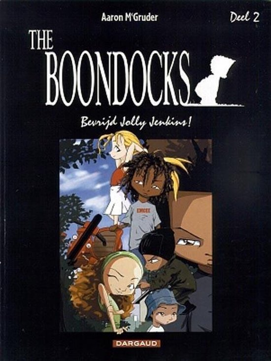 Boondocks 02. bevrijd jolly jenkins - Aaron Mcgruder | Fthsonline.com