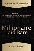 Millionaire Laid Bare