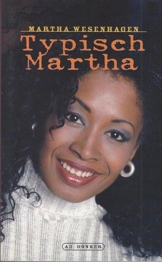 TYPISCH MARTHA - Martha Wesenhagen | Fthsonline.com