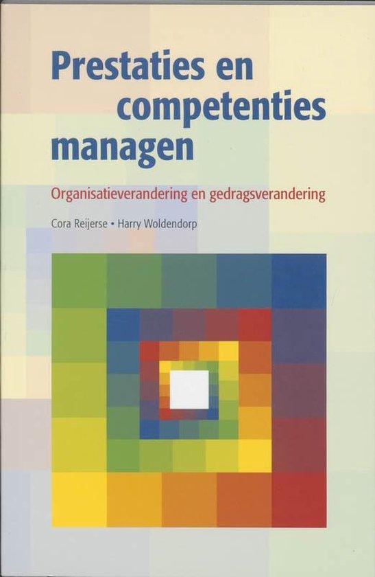 Prestaties en competenties managen - C.H. Reijerse  