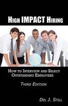 High Impact Hiring, Third Edition