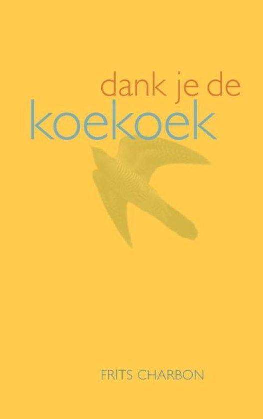 Dank je de koekoek - Frits Charbon   Fthsonline.com