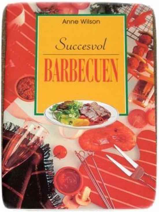 SUCCESVOL BARBECUEN - A. Wilson |