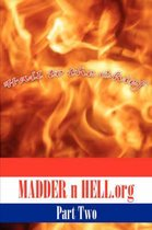 MADDER N HELL.Org
