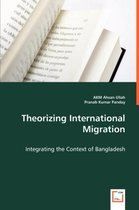 Boek cover Theorizing International Migration van Ahsan Ullah