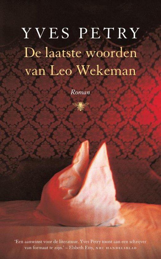 De laatste woorden van Leo Wekeman - Yves Petry |