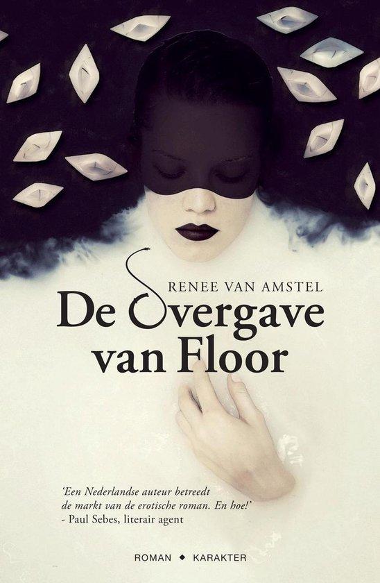 De overgave van Floor - Renee van Amstel pdf epub