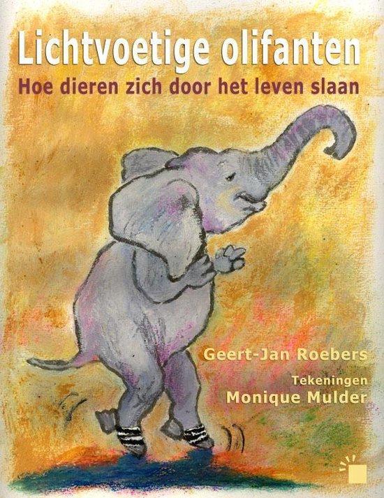 Lichtvoetige olifanten - Geert-Jan Roebers  