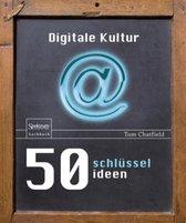 50 Schlusselideen Digitale Kultur