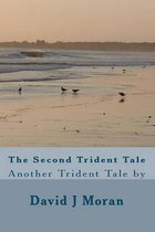 The Second Trident Tale
