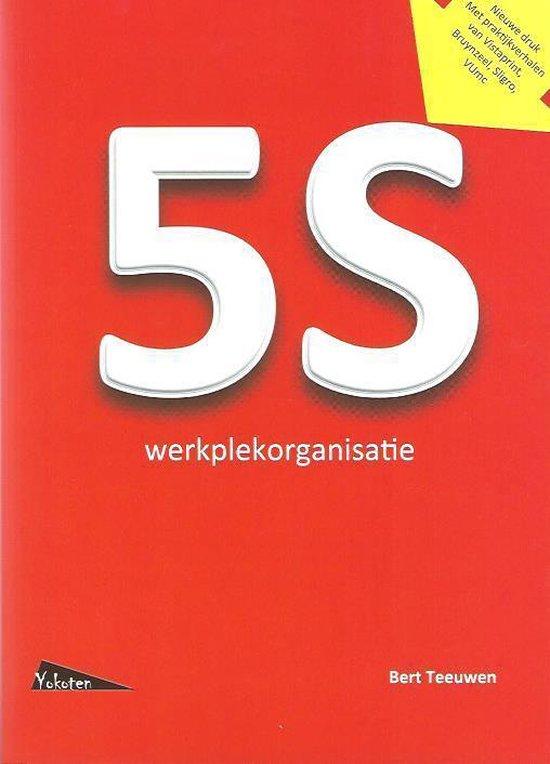 5S werkplekorganisatie - Bert Teeuwen |