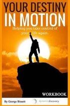 Omslag Your Destiny in Motion Workbook