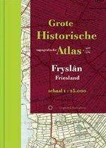 Historische provincie atlassen - Grote Historische Topografische Atlas Friesland