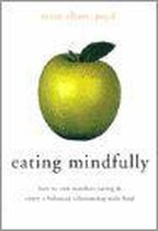 Eating Mindfully