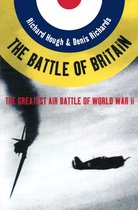 Boek cover The Battle of Britain: The Greatest Air Battle of World War II van Richard Alexander Hough (Onbekend)