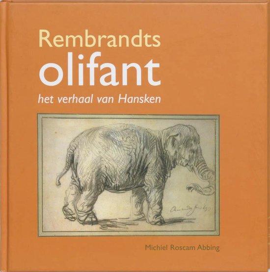 Rembrandts Olifant - M.V. Roscam Abbing | Fthsonline.com