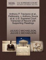 Anthony P. Travisono Et Al., Petitioners, V. Anthony Souza Et Al. U.S. Supreme Court Transcript of Record with Supporting Pleadings
