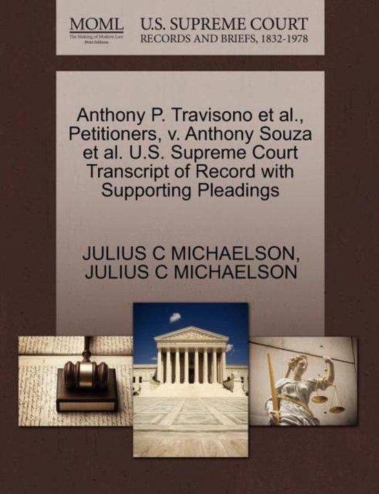 Anthony P. Travisono Et Al., Petitioners, V. Anthony Souza Et Al. U.S. Supreme Court Transcript of Record with Supporting Pleadings