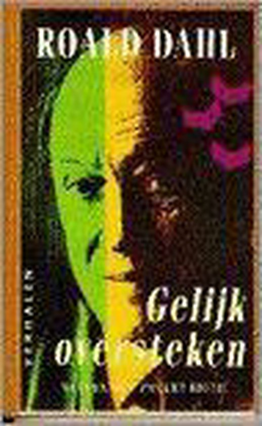 Gelijk oversteken: verhalen - Roald Dahl  
