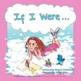 If I Were...