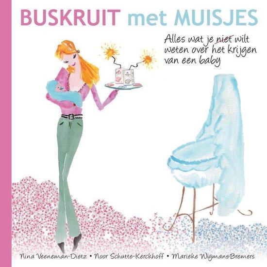Buskruit met muisjes - Nina Veeneman-Dietz |