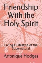 Friendship with the Holy Spirit