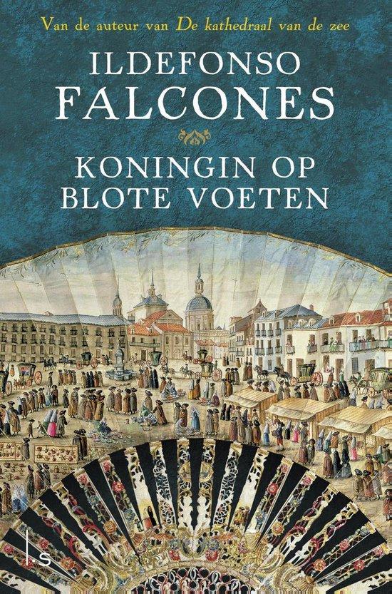 Koningin op blote voeten - Ildefonso Falcones |