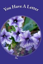 Boek cover You Have a Letter van Mrs Pat Wadleigh