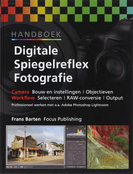 Handboek Digitale Spiegelreflex Fotografie