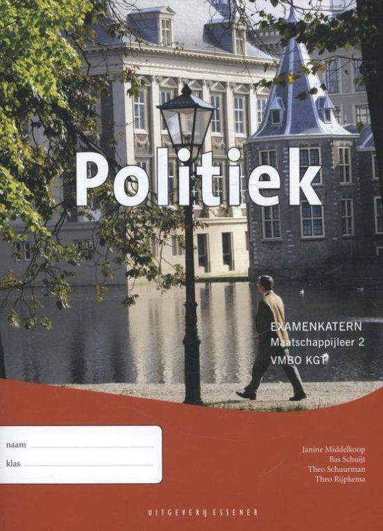 Politiek Maatschappijleer 2 VMBO KGT Examenkatern - Janine Middelkoop | Readingchampions.org.uk